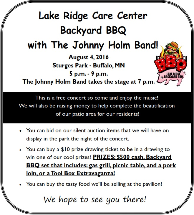 Lake Ridge Care Center Backyard BBQ Featuring the Johnny Holm Band